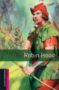 Robin Hood (obstart: Oxford Bookworms Starters) - Oxford University Press
