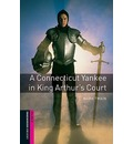 Oxford Bookworms Library: Starter Level:: A Connecticut Yankee in King Arthur's Court - Mark Twain