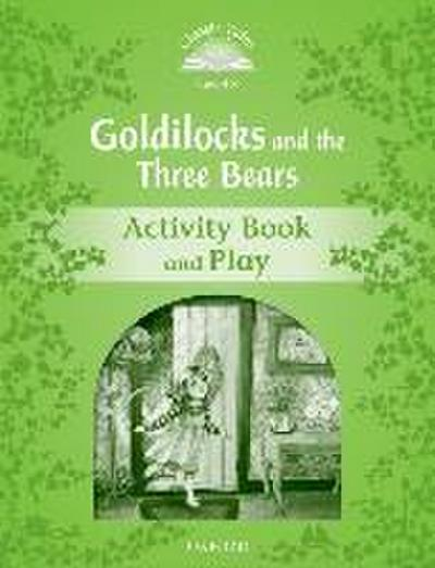Goldilocks and the Three Bears Activity Book & Play - Sue Arengo