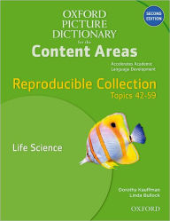 Oxford Picture Dictionary for the Content Areas Reproducible: Life Science - Dorothy Kauffman