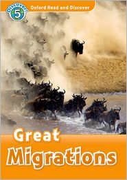 Oxford Read and Discover: Level 5: 900-Word Vocabulary Great Migrations Audio CD Pack