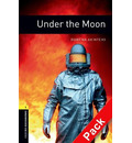 Oxford Bookworms Library: Level 1:: Under the Moon audio CD pack - Rowena Akinyemi