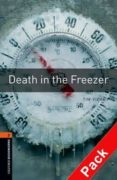 Death In The Freezer (incluye Cd) (obl 2: Oxford Bookworms Librar Y) - Oxford University Press