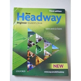 New Headway Beginner 3rd Edition 2010 Student's Book - John Soars