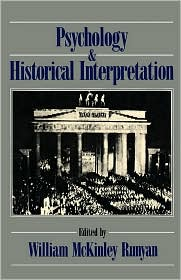 Psychology and Historical Interpretation