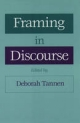 Framing in Discourse - Deborah Tannen