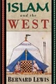 Islam and the West - Bernard Lewis
