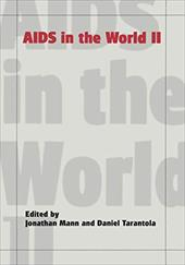 AIDS in the World II - Mann, Johnathan / Mann, Jonathan / Tarantola, Daniel J. M.