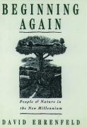 Beginning Again: People and Nature in the New Millennium