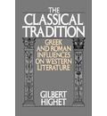 The Classical Tradition - Gilbert Highet