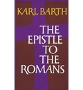 The Epistle to the Romans - Karl Barth