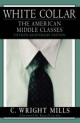 White Collar - C. Wright Mills; Russell Jacoby
