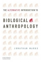 The Alternative Introduction to Biological Anthropology - Jonathan Marks