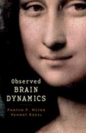 Observed Brain Dynamics - Mitra, Partha / Bokil, Hemant