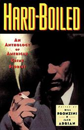 Hardboiled: An Anthology of American Crime Stories - Pronzini, Bill / Adrian, Jack