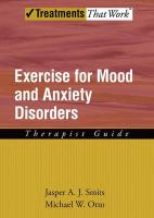 Exercise for Mood and Anxiety Disorders: Therapists Guide