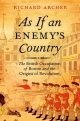 As If an Enemy's Country - Richard Archer
