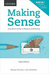 Making Sense: A Student's Guide to Research and Writing - Northey, Margot / McKibbin, Joan