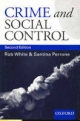 Crime and Social Control - Rob White; Santina Perrone