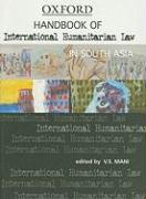 Handbook of International Humanitarian Law in South Asia