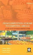 From Competition at Home to Competing Abroad: The Case of Indian Horticulture