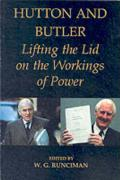 Hutton and Butler: Lifting the Lid on the Workings of Power