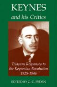 Keynes and His Critics: Treasury Responses to the Keynesian Revolution, 1925-1946