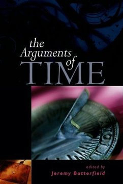 The Arguments of Time - Butterfield, Jeremy (ed.)