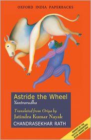 Astride the Wheel: Yantrarudha