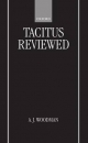 Tacitus Reviewed - A. J. Woodman