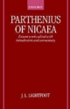 Parthenius of Nicaea: The Extant Works - J. L. Lightfoot