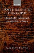 Post-Hellenistic Philosophy: A Study in Its Development from the Stoics to Origen