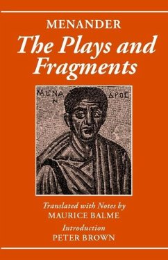 Menander: The Plays and Fragments - Menander Balme