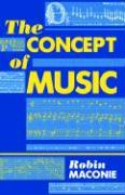 The Concept of Music