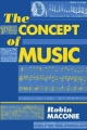 The Concept of Music - Robin Maconie