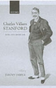 Charles Villiers Stanford - Jeremy Dibble