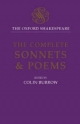 The Oxford Shakespeare: The Complete Sonnets and Poems - William Shakespeare; Colin Burrow