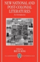 New National and Post-colonial Literatures - Bruce King