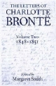 The Letters of Charlotte Bronte: Volume II: 1848-1851 - Charlotte Bronte; Margaret Smith