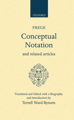 Conceptual Notation and Related Articles - Frege, Gottlob
