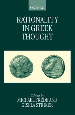 Rationality in Greek Thought - Frede, Michael / Striker, Gisela (eds.)