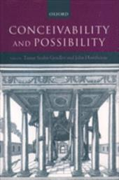 Conceivability and Possibility - Gendler, Tamar Szabo / Hawthorne, John