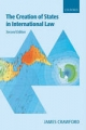 The Creation of States in International Law - James R. Crawford