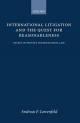 International Litigation and the Quest for Reasonableness - Andreas F. Lowenfeld