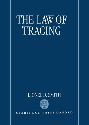 The Law of Tracing - Smith, Ali and Lionel D. Smith