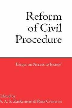 Reform of Civil Procedure: Essays on Access to Justice - Zuckerman, A. A. S. / Cranston, Ross (eds.)