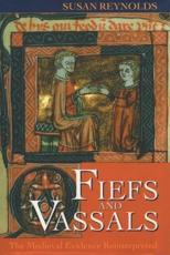Fiefs and Vassals - Susan Reynolds