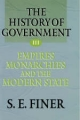 The History of Government from the Earliest Times: Volume III: Empires, Monarchies, and the Modern State - S. E. Finer