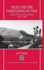 Sicily and the Unification of Italy - Lucy Riall