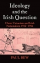 Ideology and the Irish Question - Lord Paul Anthony Elliot Bew